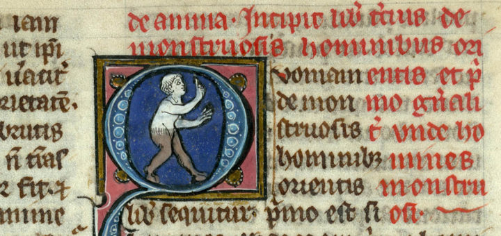 Valenciennes, BM, ms. 320, f. 43. Thomas de Cantimpre, Liber de natura rerum, 13th C. Begining of the book on human monsters. On top: instruction for the illuminator: I. monstre demi homme demi beste